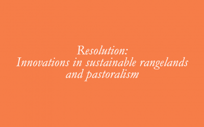 Resolution: Innovations in sustainable rangelands and pastoralism